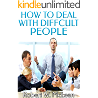 How to Deal with Difficult People (English Edition)