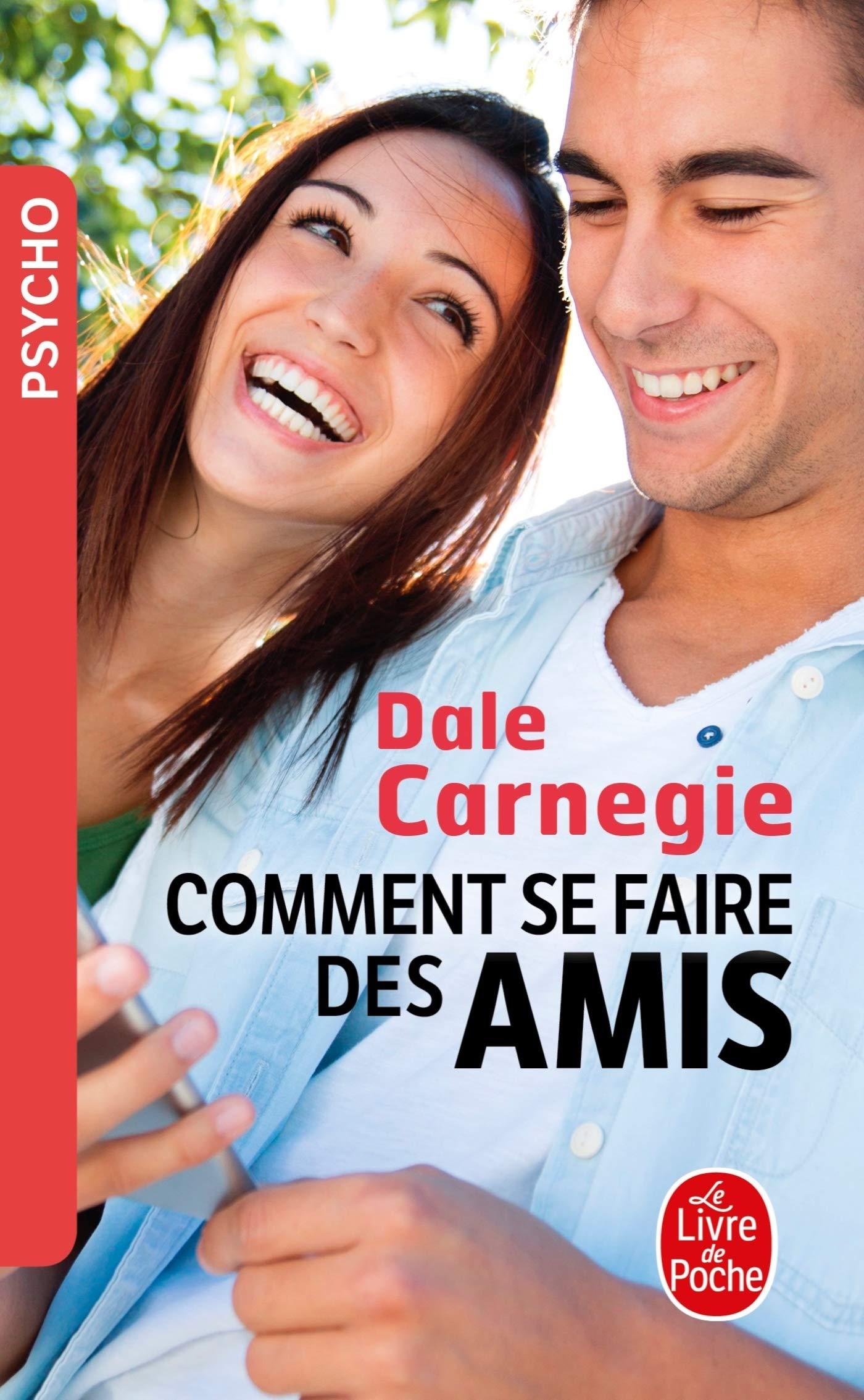 Amazon.fr - Comment se faire des amis - Carnegie, Dale - Livres