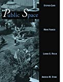 Public Space Paperback (Environment and Behavior)