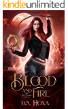 Blood and Fire: An Urban Fantasy (The Marked Book 1)