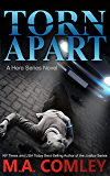 Torn Apart (A Hero Series Book 1)