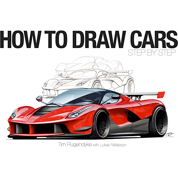 How To Draw Cars Step By Step Kindle Edition By Rugendyke Tim Niklasson Lukas Arts Photography Kindle Ebooks Amazon Com