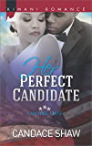 Her Perfect Candidate (Chasing Love Book 1)