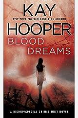 Blood Dreams: A Bishop/Special Crimes Unit Novel (A Bishop/SCU Novel Book 10) Kindle Edition