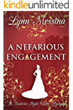 A Nefarious Engagement: A Regency Cozy (Beatrice Hyde-Clare Mysteries Book 4)