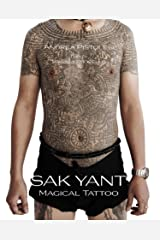Sak Yant Magical Tattoo Kindle Edition