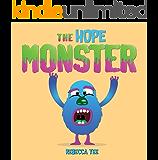 The Hope Monster (Faith, Hope & Love Series Book 1)