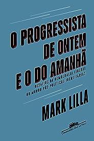 O progressista de ontem e o do amanhã: Desafios da democracia liberal no mundo pós-políticas identitárias