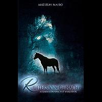 Ruiters van de nacht (Relikwieën van het verleden Book 1)