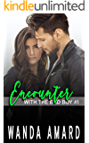 Encounter (With the Bad Boy Book 1)