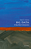 Big Data: A Very Short Introduction (Very Short Introductions) (English Edition)