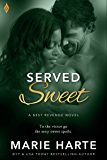 Served Sweet (Best Revenge)