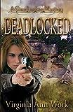 Deadlocked: A Gina Lindsey Mystery