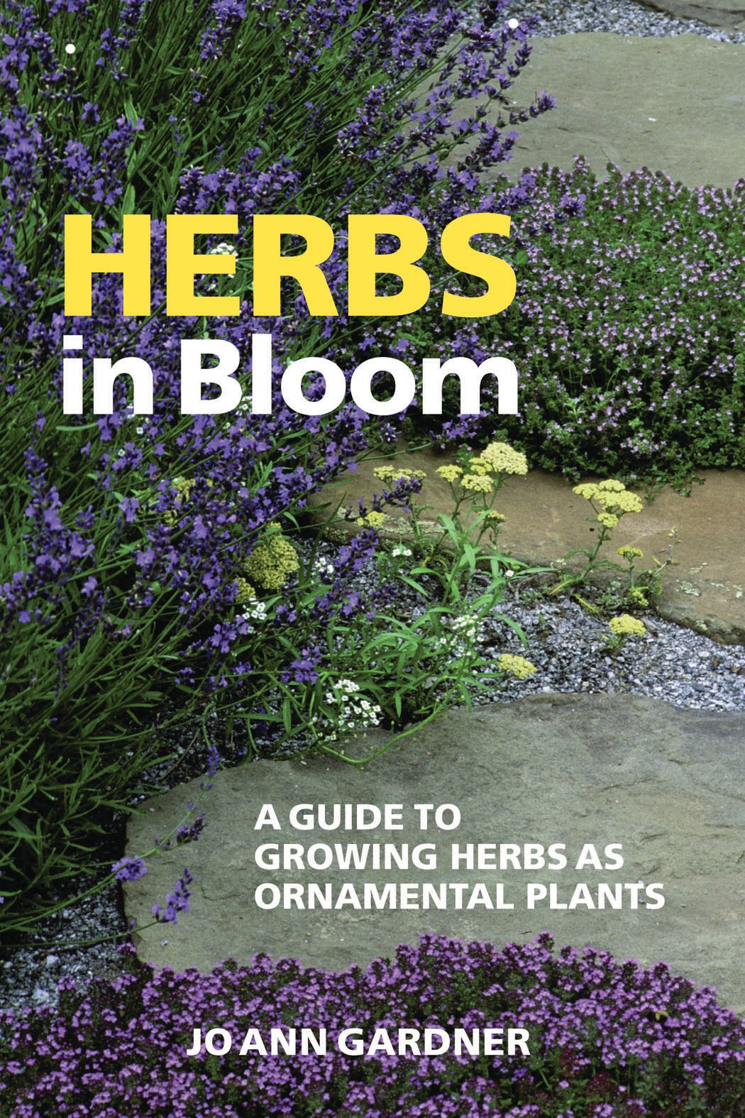 Herbs in Bloom: A Guide to Growing Herbs as Ornamental Plants