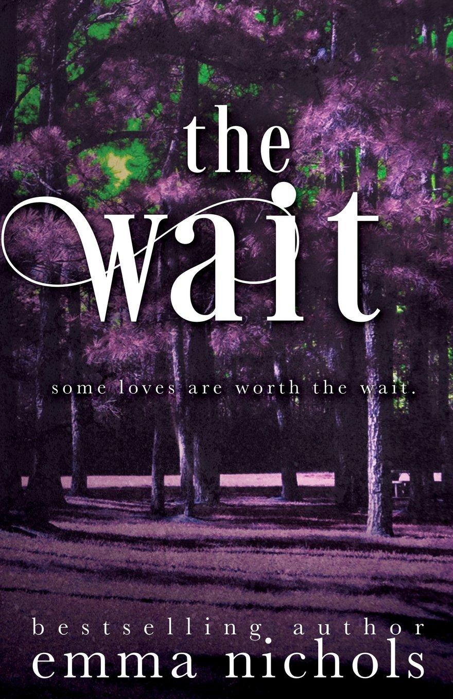 Read Online The Wait PDF