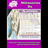 Milionários Da Lotofácil