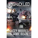 Unshackled (Rise of the Peacemakers Book 9)