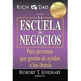 La escuela de negocios: Para personas que gustan de ayudar a los demás / The Business School (Spanish Edition)