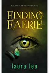 Finding Faerie: An Urban Fantasy Romance (The Pixie Dust Chronicles Book 3) Kindle Edition