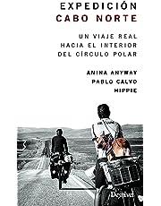 Expedición Cabo Norte. Un viaje real hacia el interior del Círculo Polar