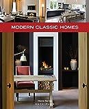 Modern Classic Homes (Home Series)