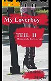 My Loverboy  Mein Zuhälter, sein verkommener Charakter und seine miesen Tricks: Meine große Enttäuschung (Die miesen Tricks meines Zuhälters  eingefangen - abgerichtet - abgerechnet 2)