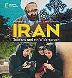 Iran: Tausend und ein Widerspruch