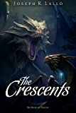 The Crescents (The Book of Deacon 5)