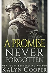 A Promise Never Forgotten Kindle Edition