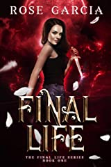 Final Life (The Final Life Series Book 1) Kindle Edition