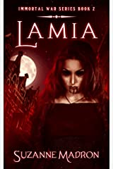 Lamia: Immortal War Series Book 2