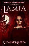 Lamia: Immortal War Series Book 2