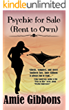 Psychic for Sale (Rent to Own) (The SDF Paranormal Mysteries Book 3)