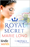 The Royals of Monterra: Royal Secret (Kindle Worlds Novella)