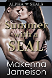 Summer with a SEAL (Alpha SEALs Book 13)