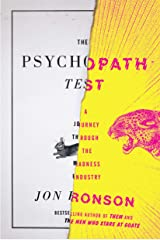 The Psychopath Test: A Journey Through the Madness Industry Kindle Edition