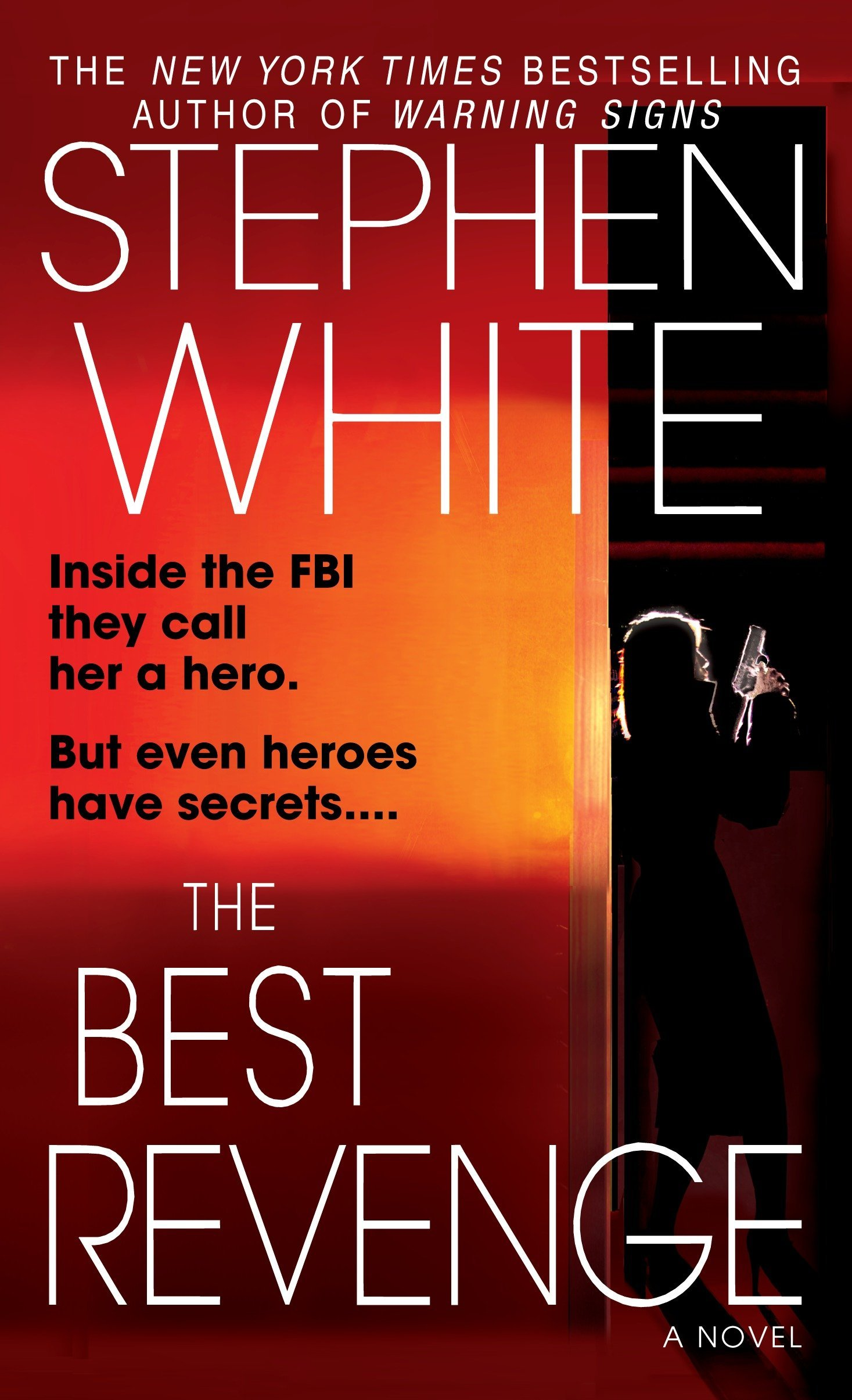 The Best Revenge: A Novel (Alan Gregory): Stephen White