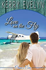 Love on the Fly: A Sweet Contemporary Romance (Crane's Cove Book 4) Kindle Edition