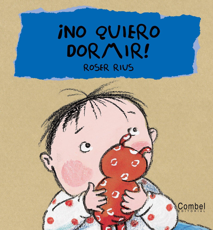 ¡No quiero dormir! (Cucú series) (Spanish Edition): S. A. Trévol, Roser Rius: 9788478648429: Amazon.com: Books