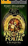 The Knight's Portal: The Knight Files