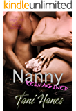 Nanny Reimagined: A Single Dad & Nanny Romance (New York Nanny Book 2)