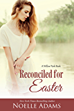 Reconciled for Easter (Willow Park Book 4)
