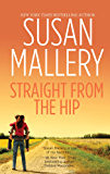 Straight From The Hip (Lone Star Sisters Book 4)