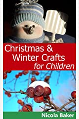 Christmas and Winter Crafts for Children Kindle Edition