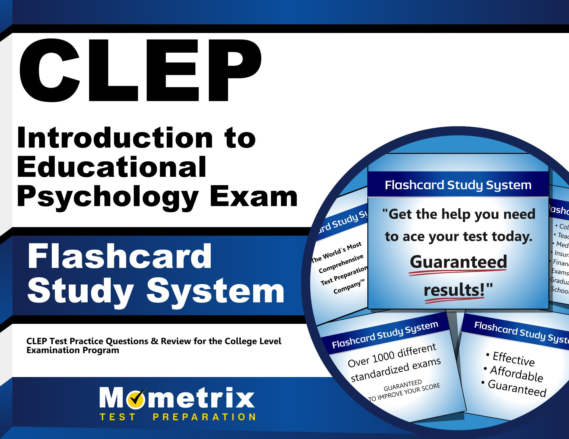 Read Online CLEP Introduction to Educational Psychology Exam Flashcard Study System: CLEP Test Practice Questions & Review for the College Level Examination Program (Cards) ebook