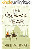 The Wander Year: One Couple's Journey Around the World (English Edition)
