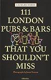 111 London pubs bars shouldnt miss
