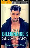 The Billionaire's Secretary: (A Billionaire Fake Fiance Romance)