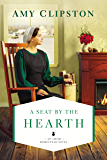 A Seat by the Hearth (An Amish Homestead Novel Book 3)