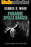 Paradise Spells Danger (David Grant Book 10)